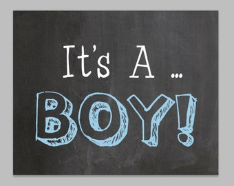 Its a boy chalkboard sign - Gender reveal poster - Chalk board birth announcement - INSTANT DOWNLOAD