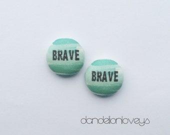 Brave fabric earrings