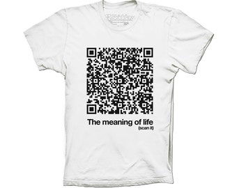 The Meaning Of Life t-shirt QR Code funny geek scan reveal the secret