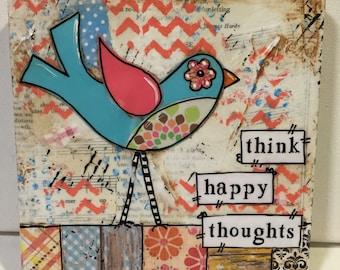 Happy Quote Painting | Bird Decor | Mixed Media Bird | Whimsical Bird