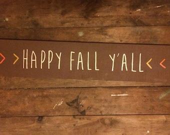 Long Happy Fall Ya'll Sign