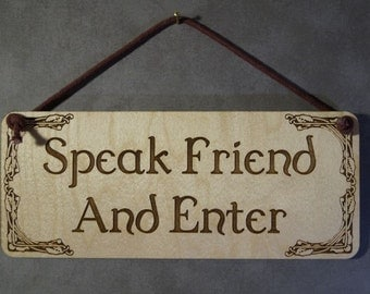 Lord of the Rings, Speak Friend, LOTR, Small Plaque,Laser Engraved Wood, Laser Cut Mini Wall Hanging, Wedding