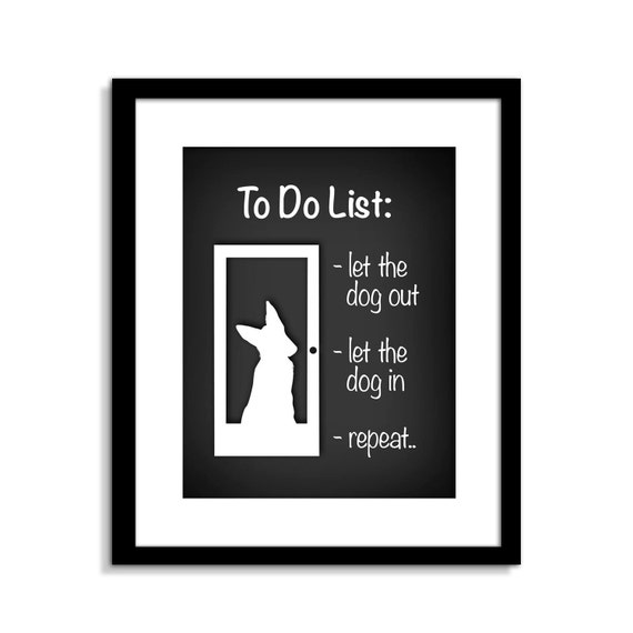 Let The Dog In Let The Dog Out Funny Dog Wall Art Funny