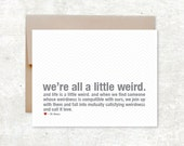 Love is Weird Card - Valentines Day Card - Wedding Card - Anniversary Card
