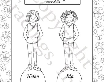 Color your own Paper Doll Set-PDF Printable-Helen and Ida- Friends- Neighbors- Paper Dolls