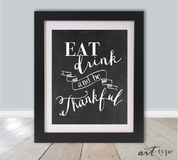 Be Grateful Kitchen Art: Eat Drink Be Thankful Print Kitchen Quote Print By