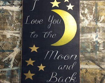 Wood art I love you to the moon and back distressed wood sign * book quote * kids room decor 12x20