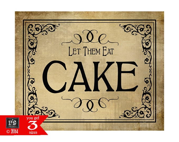 Let them Eat Cake - Printable Wedding Dessert sign - 3 sizes - instant download digital file - DIY - Vintage Black Tie Collection