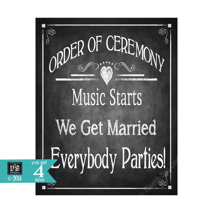 Ceremony Music: ORDER Of CEREMONY Music Starts We Get Married Everybody