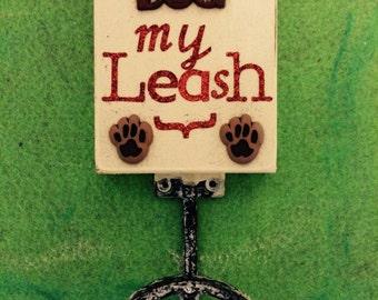 My Leash - Leash Holder
