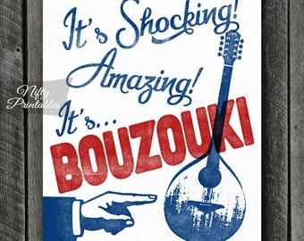 Bouzouki Print -  Bouzouki Art - Funny Bouzouki Poster- INSTANT DOWNLOAD - Bouzouki Player - Printable Music Wall Art - Bouzouki Gifts