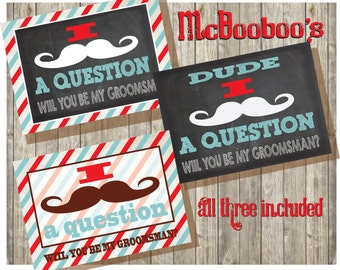 I mustache you a question. Will you be my Groomsman INSTANT DOWNLOAD