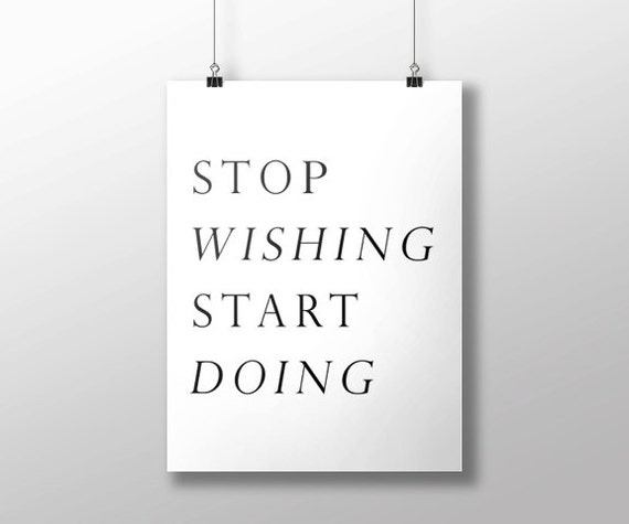 Items similar to stop wishing start doing hasty hearts - Stop wishing start doing hd wallpaper ...