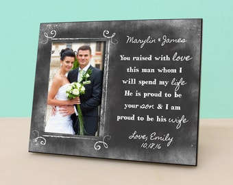 You raised with love this man - Personalized Chalkboard Frame - Photo Frame Wedding Gift -Parent of the Groom Gift -PF1070