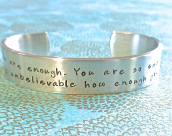 Friend Gift | Daughter Gift- You are enough. You are so enough. It is unbelievable how enough you are! Custom Bracelet by MadeByMishka.com