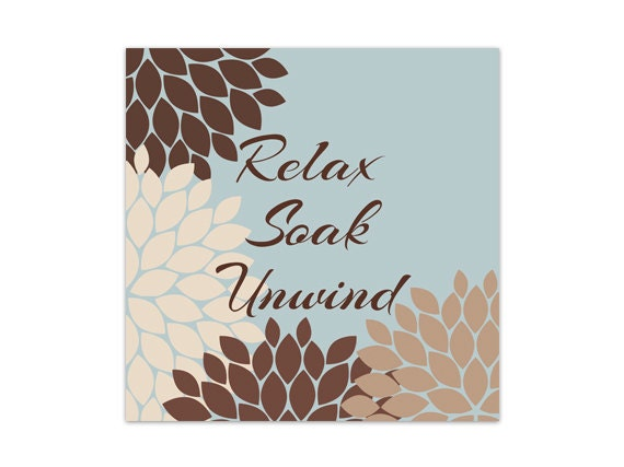 Bathroom wall art relax soak unwind brown and blue bathroom for Blue bathroom wall decor