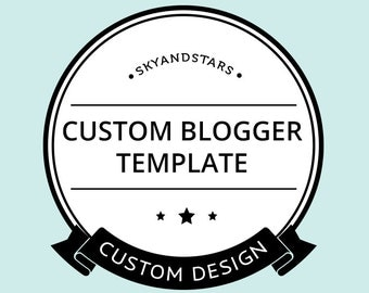 PREMIUM Custom Blogger Template - Custom Blog Design - One of A Kind Blog Template - Custom Blog Template - Blogger Template