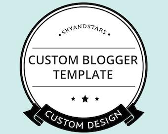 Custom Blogger Template - Custom Blog Design - One of A Kind Blog Template - Custom Blog Template - Blogger Template