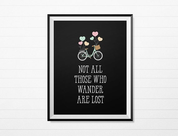 Not all those who wander are lost -  Black Bike & Balloon Printable Wall Art  - Minimalist Decor - Instant Download