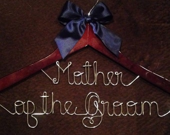 Mother of the Groom Name Wedding Hangers, Bridal Hangers, Dress Personalized Hangers, Handmade