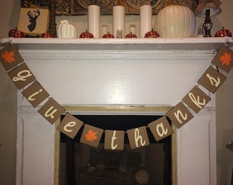 Give Thanks Banner~Chipboard and white letters~Thanksgiving banners