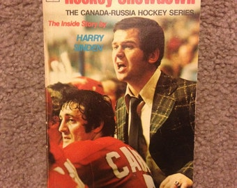 Hockey Showdown , The Canada Russia Series Inside Story by Harry Sinden