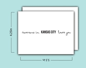 Someone in Kansas City Loves You Card