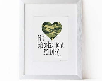 Army Girlfriend | My Heart Belongs to a Soldier Printable Art | Army Wife | Army Gift | Army Printable | Instant Download | Army Mom | Camo