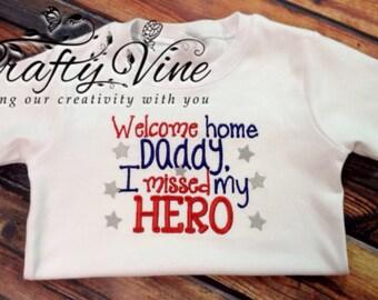 Welcome Daddy/Hero shirt