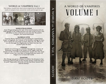 A World of Vampires: Volume 1 Paperback Collection by Dani Hoots