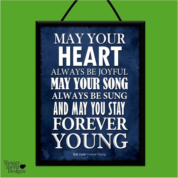 "Free Weights Your Design Lyrics: Items Similar To BOB DYLAN ""Forever Young"" Music Lyrics"