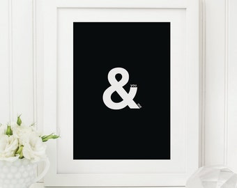 You & Me Print - Ampersand Print - Romantic Print - Black and White Print - Monochrome Print - Stylish Modern Print - Couples Print