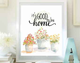 It's good to be home print Inspirational Art printable wall art watercolor print  home decor modern wall decor  INSTANT DOWNLOAD 70small1