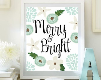 Christmas wall art holiday print instant download merry and bright print holiday art decor Christmas wall decor Xmas quote print id88-88