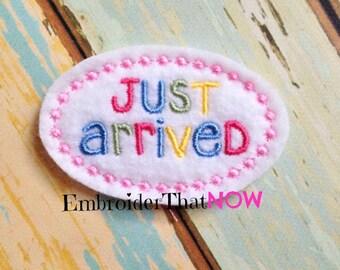Just Arrived Digital Feltie Embroidery File