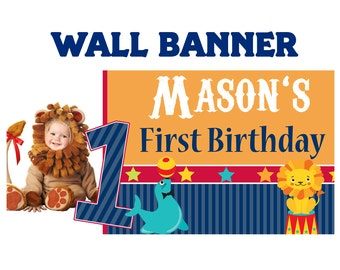 First Birthday Happy Birthday Banner  ~ Photo Circus Birthday Personalized, Carnival Birthday Banner, Custom Banner, Printed Vinyl Banner
