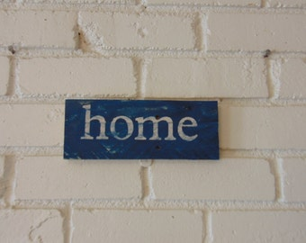 """Reclaimed wood  """"home"""" wall hanging"""