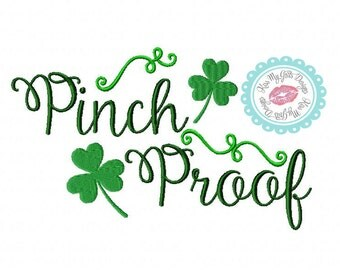 "St Patricks Day ""Pinch Proof"" with Shamrocks Machine Embroidery  Design"
