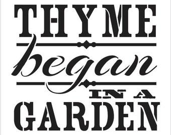 """Word Stencil - Thyme Began In A Garden - Vintage-7"""" x 7"""" SKU: STCL416"""