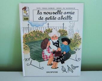 La nouvelle amie de Petite abeille by Tamara Danblon - Vintage French Children Book