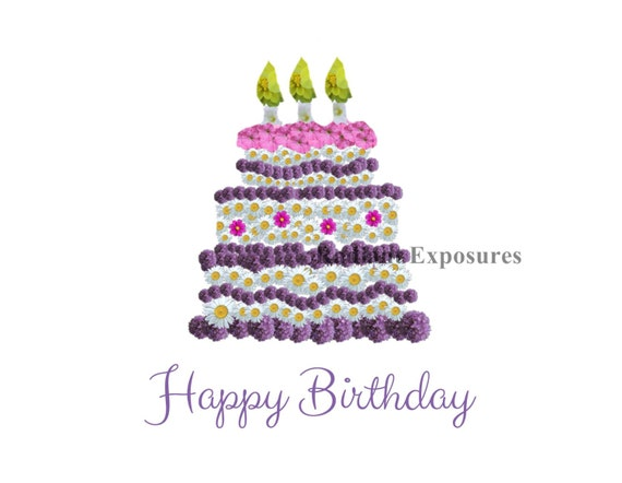 Birthday Card: Personally designed and photographed Birthday Cake made of flowers!
