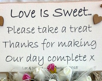 Love is Sweet Please take a treat - Personalised Plaque