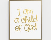 Bible Verse, Nursery Wall Art, Children, Nursery Decor, I am a Child of God, Art, Christian Quotes, Wall Art, Nursery Bible Verse, Christian