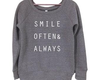 Smile Often & Always Sweatshirt
