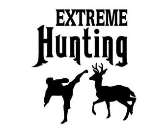 """Extreme Hunting - Vinyl Decal Sticker - 3.75"""" x 4"""" - 24 Colors - [#0270]"""
