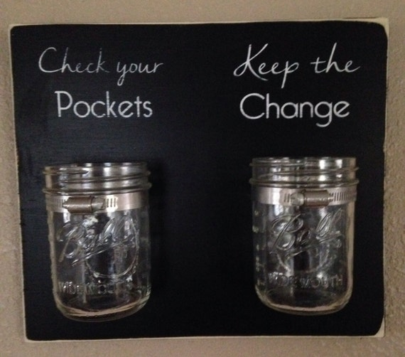 Check Your Pockets Keep The Change Laundry Room Decor Sign With