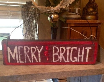 Merry and Bright wallhanging (Customize to your liking. Sports, verses, holidays, etc...)