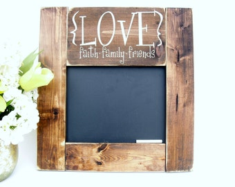 Kitchen Chalkboard Rustic Wood Framed Gift Wall Decor - Love Faith Family Friends  (#1343-S22)