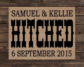Hitched Personalized Burlap Print / Wedding Gift / Anniversary Gift / Rustic Wedding Decor (#1697B)