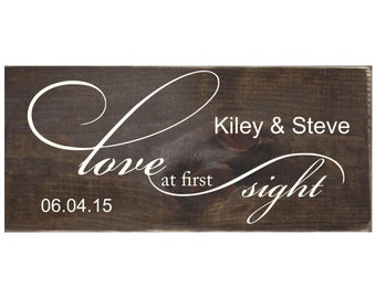 Love at First Sight Personalized Rustic Wood Wedding Sign / Wedding Gift / Wedding Decor / Engagement Gift / Anniversary Gift (#1506)